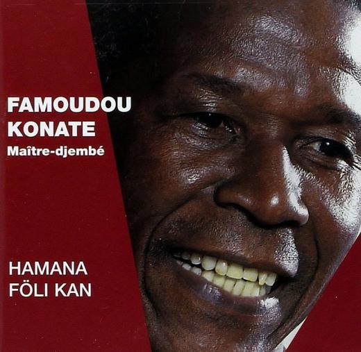 Famoudou Konaté - Hamana Föli Kan