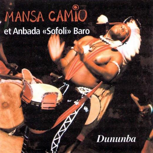 Mansa Camio et An Bada Sofoli - Dununba