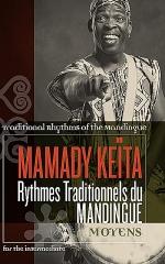 Mamady Keita - Traditional Rhythms of the Mandingue: Moyens