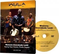 Wamato: Everybody Look - M Bemba Bangoura WULA drum