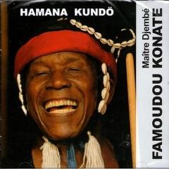 Famoudou Konaté - Hamana Kundö