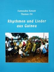 Famoudou Konaté, Thomas Ott - Rhythmen und Lieder aus Guinea