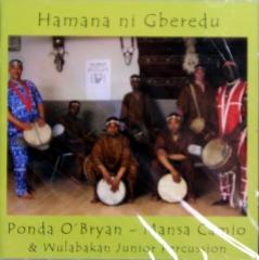 Mansa Camio, Ponda OBryan - Hamana ni Gberedu